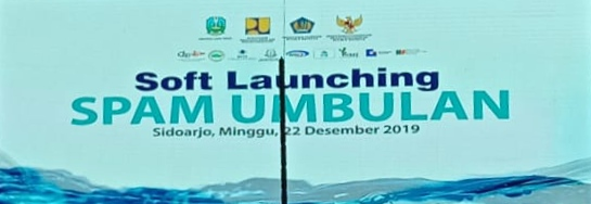 Soft Launching SPAM UMBULAN, Sistem Penyediaan Air Minum (SPAM) Umbulan Sidoarjo